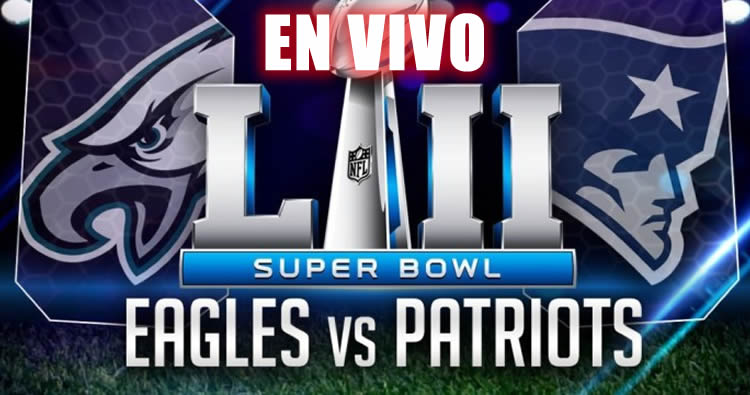 Ver Super Bowl 2018 en vivo por ESPN